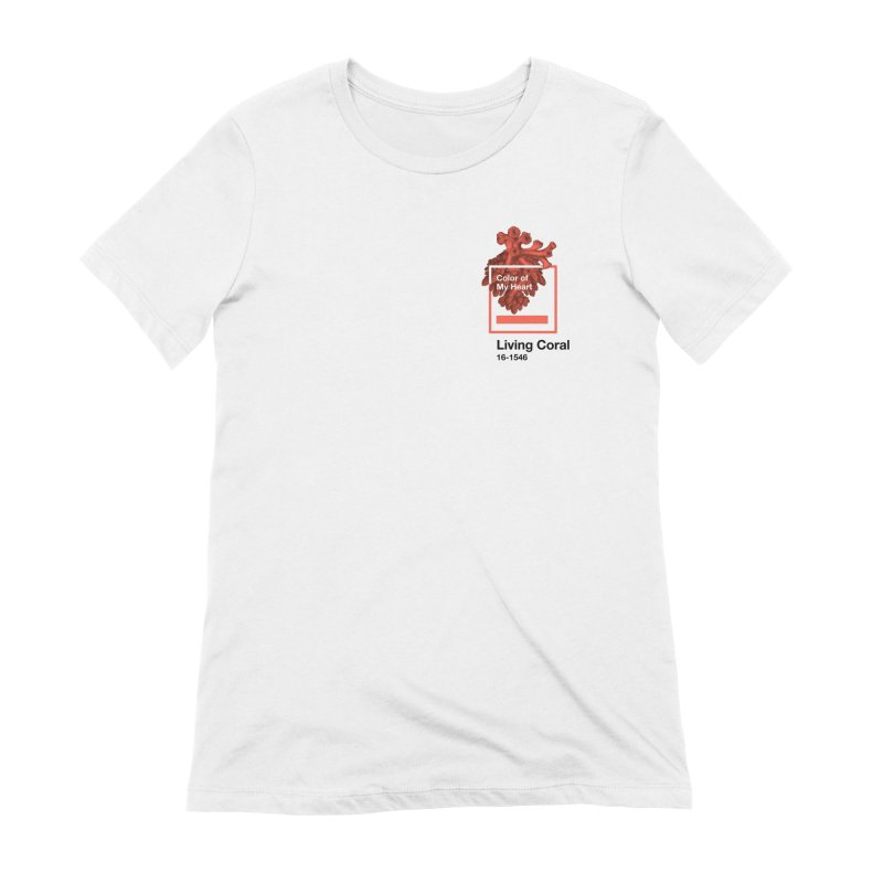 Coral Of My Heart Women's Extra Soft T-Shirt by СУПЕР* / SUPER*