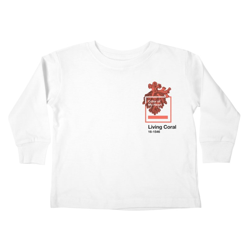 Coral Of My Heart Kids Toddler Longsleeve T-Shirt by ゴロキ | GORODKEY | GRDK Clothing