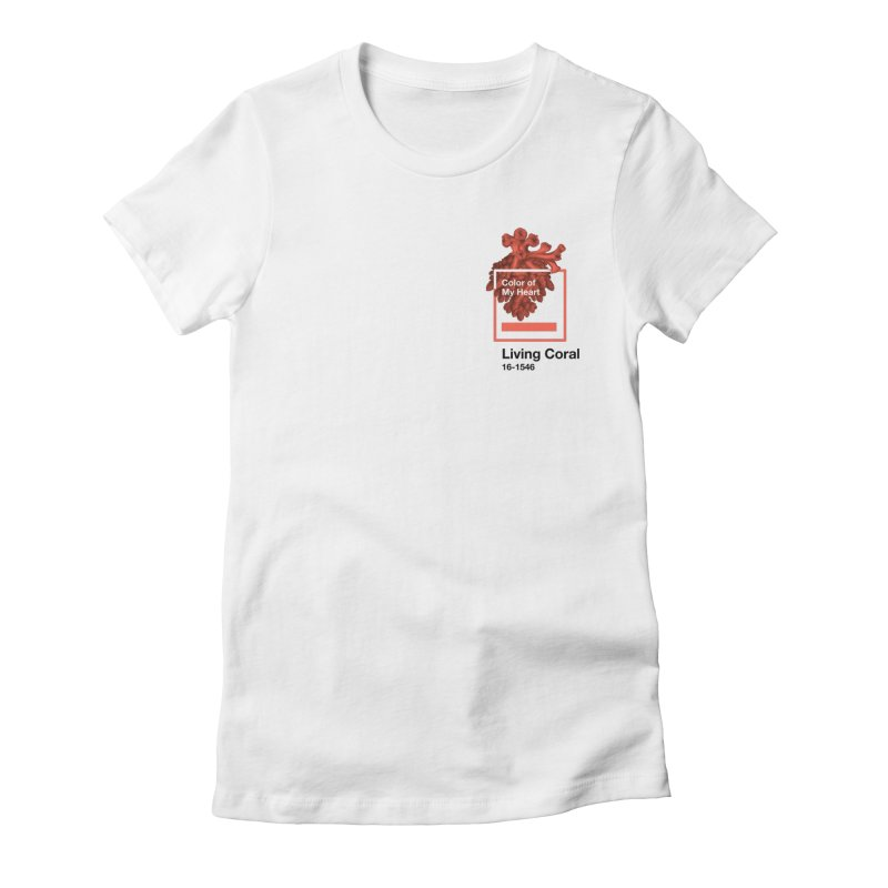 Coral Of My Heart Women's Fitted T-Shirt by ゴロキ | GORODKEY | GRDK Clothing