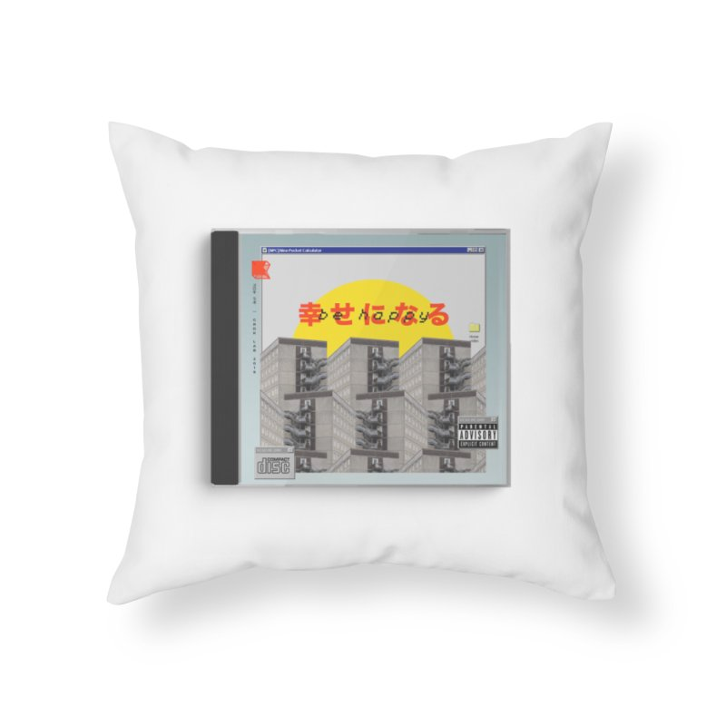 NPC – be happy Home Throw Pillow by ゴロキ | GORODKEY | GRDK Clothing