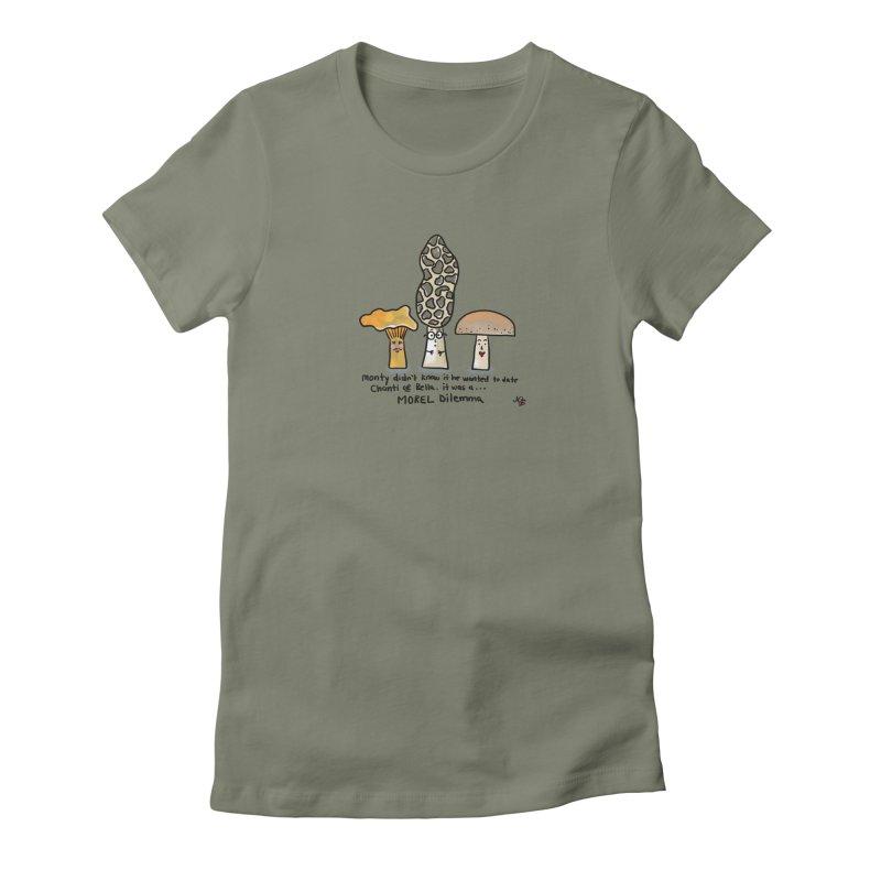 Morel Dilema Women's T-Shirt by superartgirl's Artist Shop