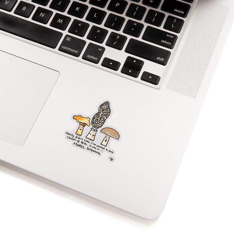 Morel Dilema Accessories Sticker by superartgirl's Artist Shop