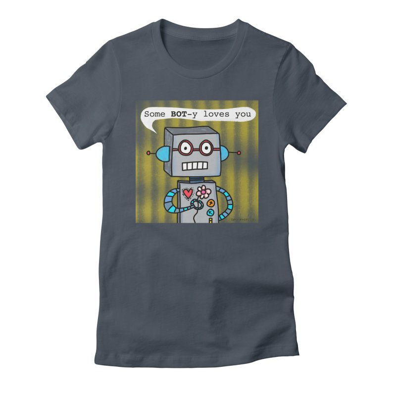 Bot Women's T-Shirt by superartgirl's Artist Shop