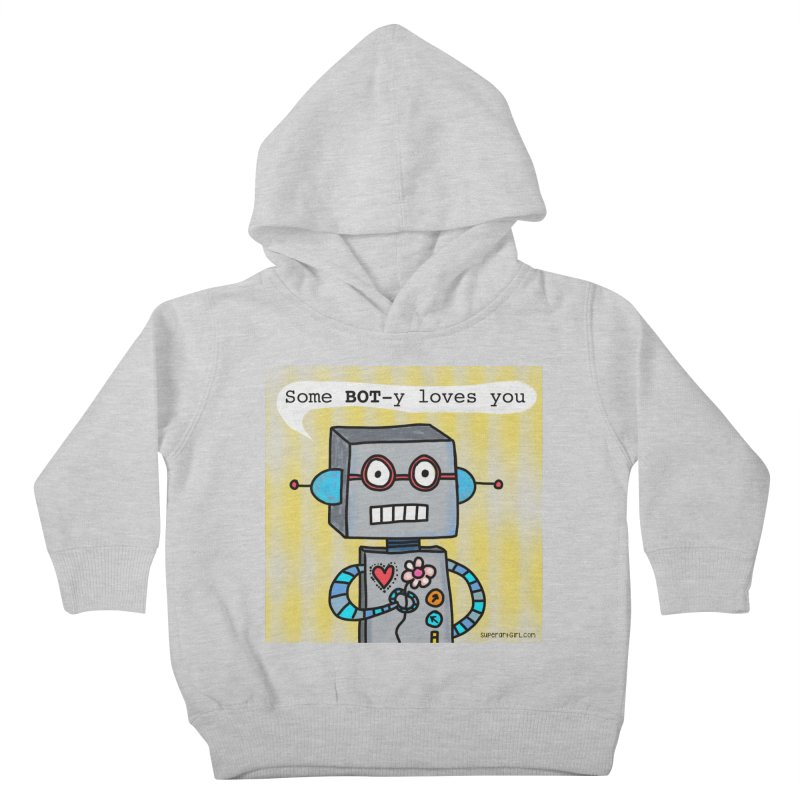 Bot Kids Toddler Pullover Hoody by superartgirl's Artist Shop