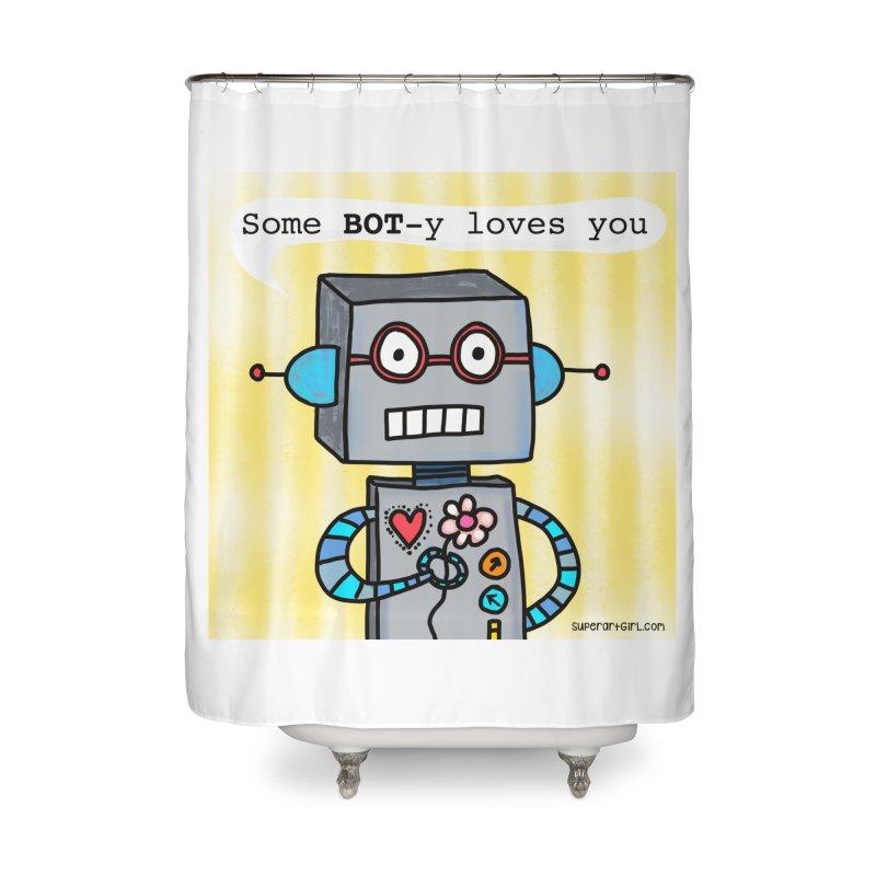 Bot Home Shower Curtain by superartgirl's Artist Shop