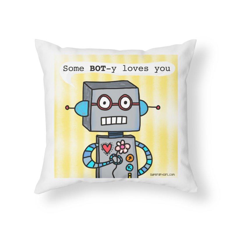 Bot Home Throw Pillow by superartgirl's Artist Shop