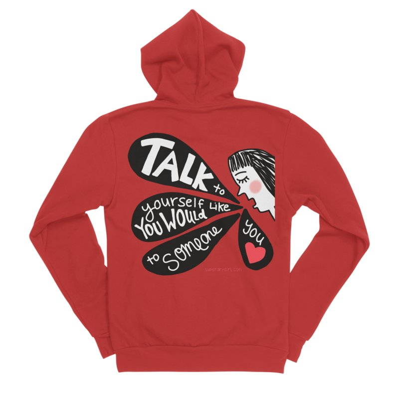 Talk to Yourself Women's Zip-Up Hoody by superartgirl's Artist Shop