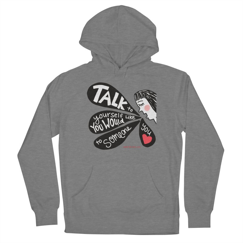 Talk to Yourself Women's Pullover Hoody by superartgirl's Artist Shop
