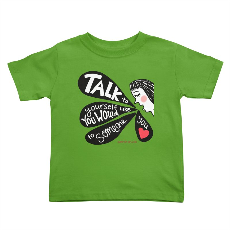 Talk to Yourself Kids Toddler T-Shirt by superartgirl's Artist Shop