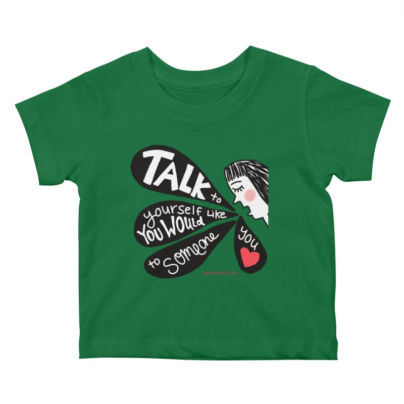 Talk to Yourself Kids Baby T-Shirt by superartgirl's Artist Shop