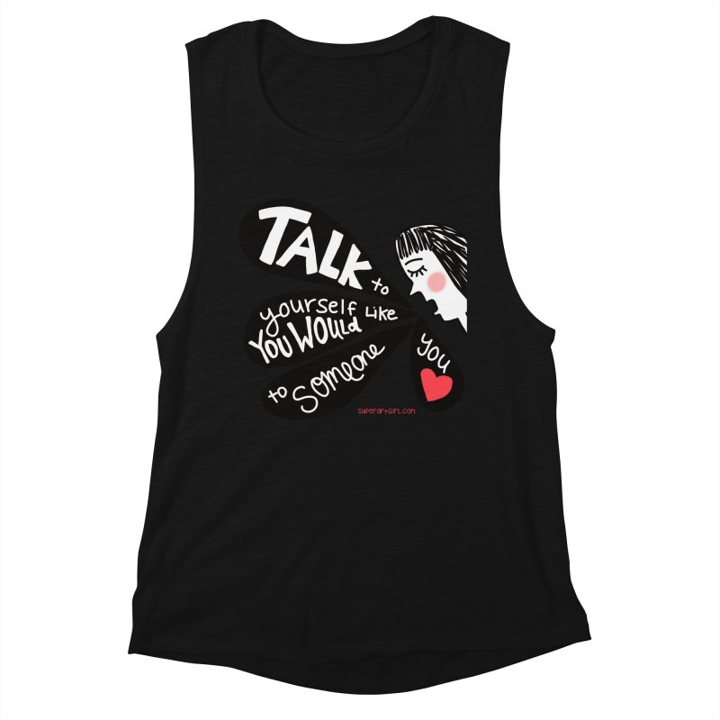 Talk to Yourself Women's Tank by superartgirl's Artist Shop