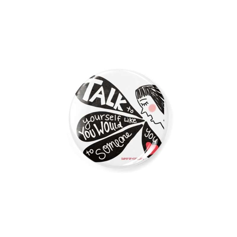 Talk to Yourself Accessories Button by superartgirl's Artist Shop