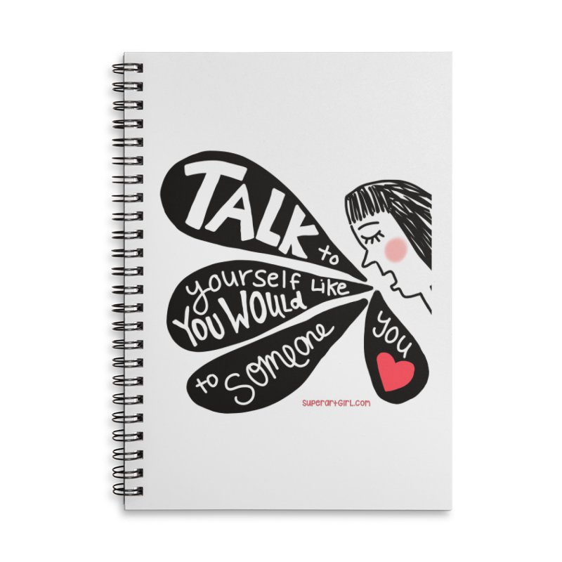 Talk to Yourself Accessories Notebook by superartgirl's Artist Shop
