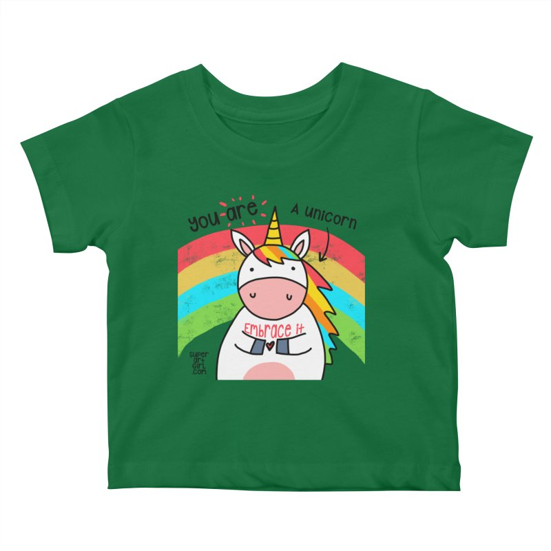 You Are a Unicorn Kids Baby T-Shirt by superartgirl's Artist Shop