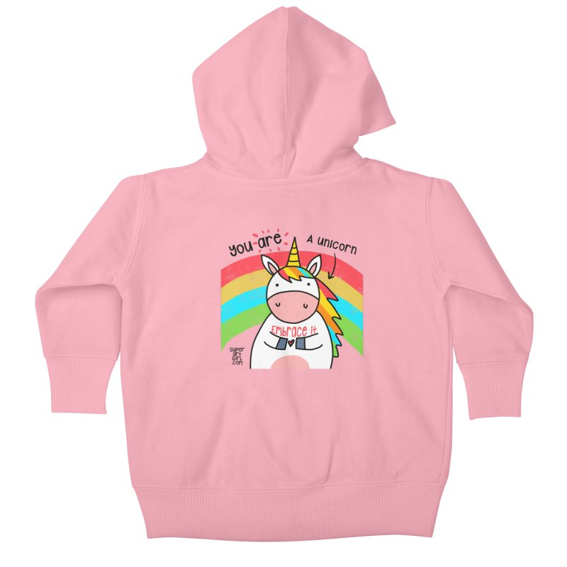 You Are a Unicorn Kids Baby Zip-Up Hoody by superartgirl's Artist Shop