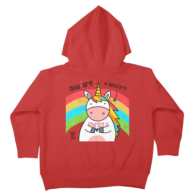 You Are a Unicorn Kids Toddler Zip-Up Hoody by superartgirl's Artist Shop