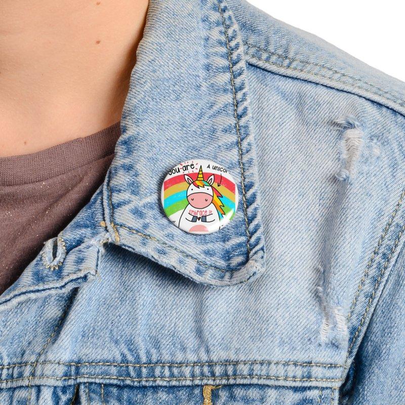 You Are a Unicorn Accessories Button by superartgirl's Artist Shop