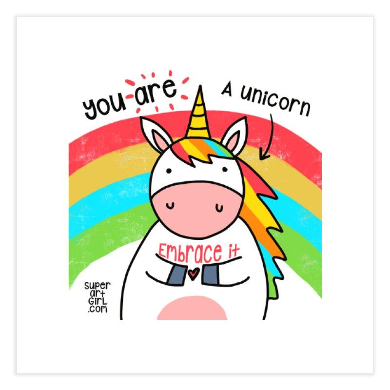 You Are a Unicorn Home Fine Art Print by superartgirl's Artist Shop