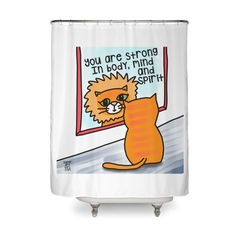 Strong Home Shower Curtain by superartgirl's Artist Shop
