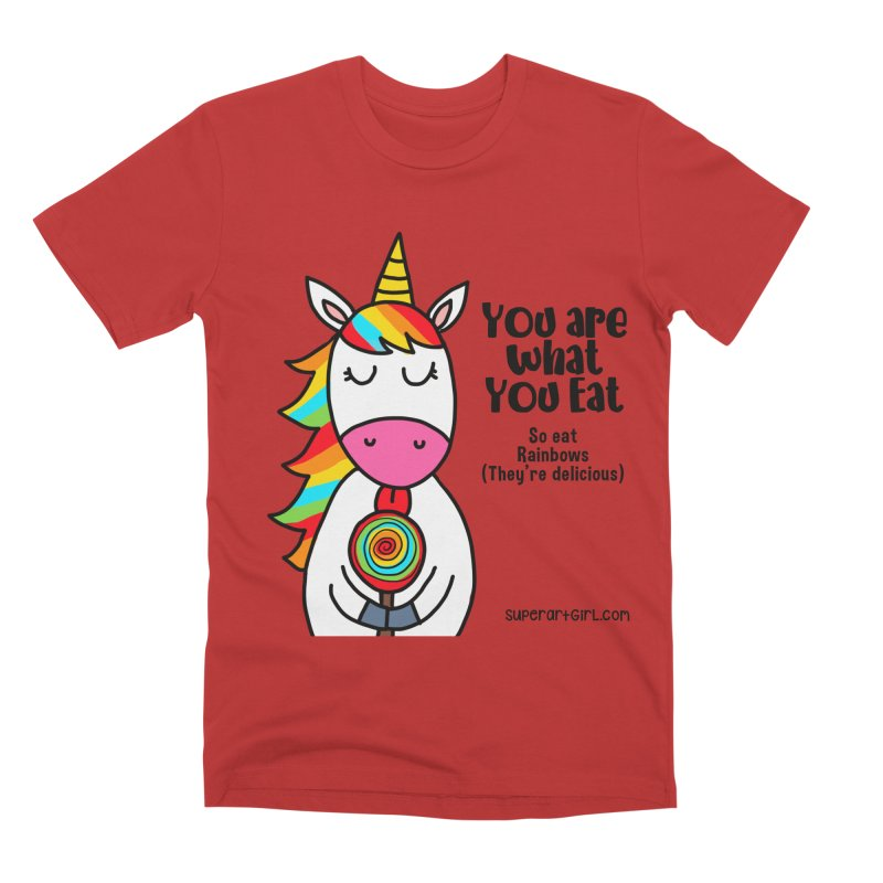 You Are What You Eat Men's T-Shirt by superartgirl's Artist Shop