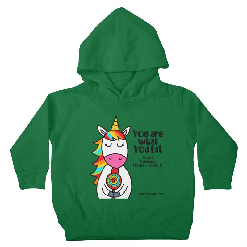 You Are What You Eat Kids Toddler Pullover Hoody by superartgirl's Artist Shop