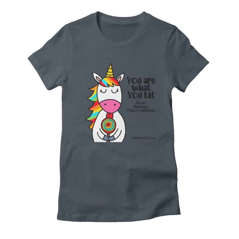 You Are What You Eat Women's T-Shirt by superartgirl's Artist Shop