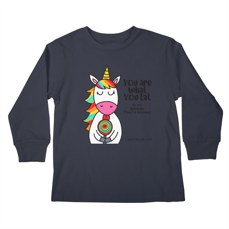You Are What You Eat Kids Longsleeve T-Shirt by superartgirl's Artist Shop
