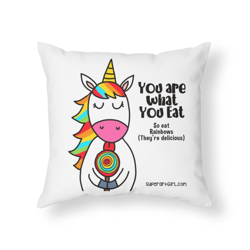 You Are What You Eat Home Throw Pillow by superartgirl's Artist Shop