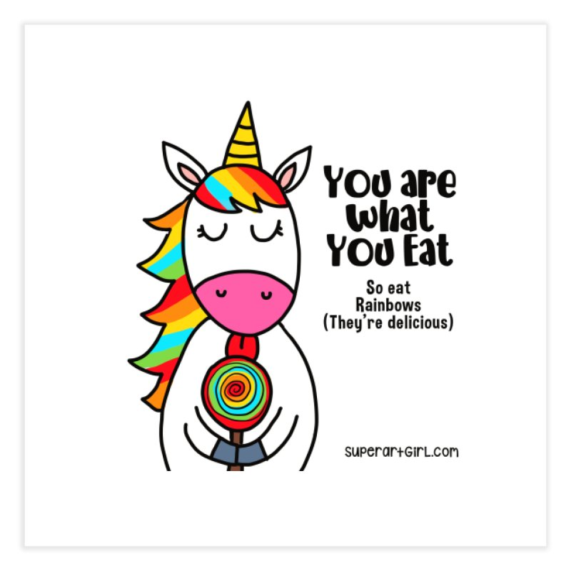 You Are What You Eat Home Fine Art Print by superartgirl's Artist Shop