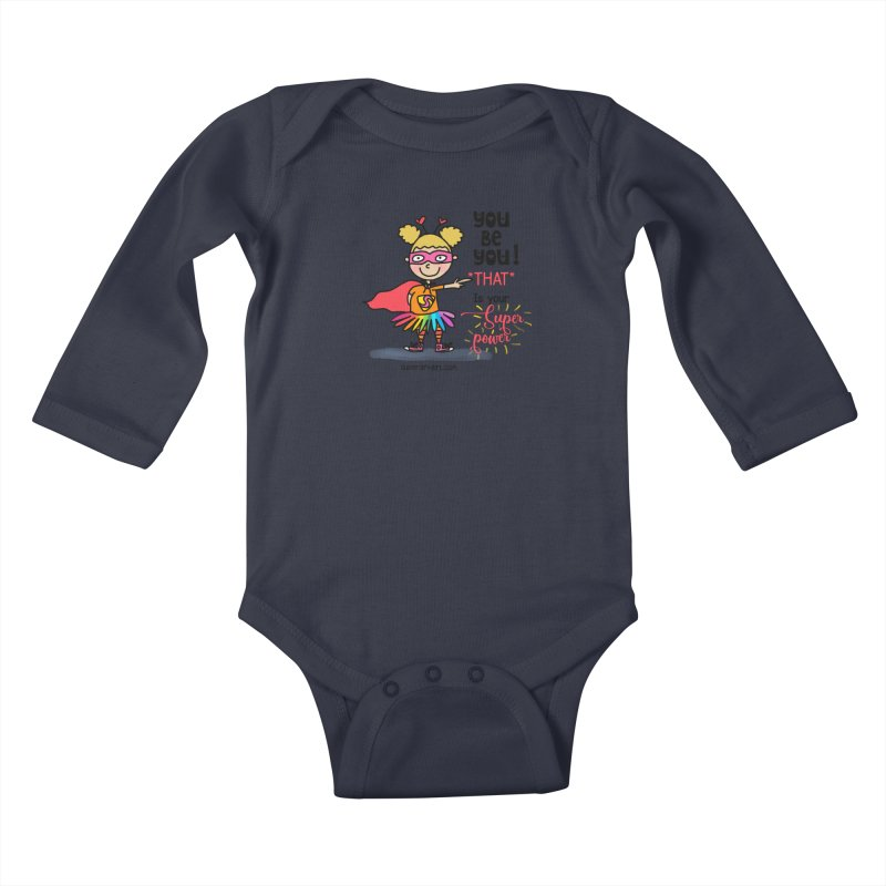 You Be You Kids Baby Longsleeve Bodysuit by superartgirl's Artist Shop