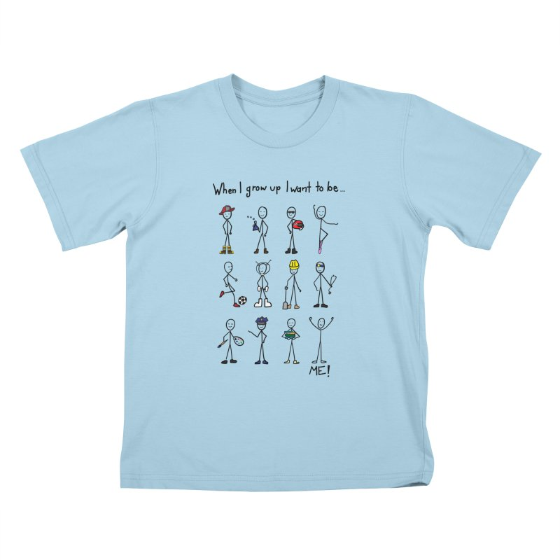 I want to be ... ME! Kids T-Shirt by Super Designer's Artist Shop
