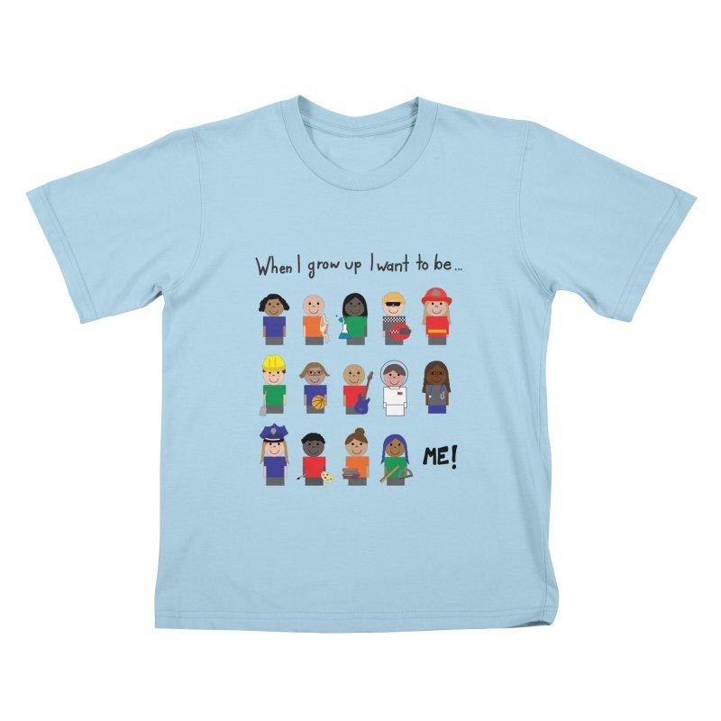 When I Grow Up - Color Kids T-Shirt by Super Designer's Artist Shop