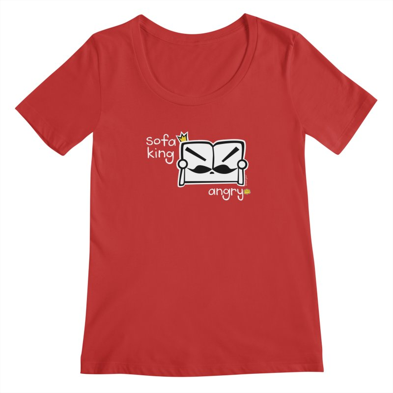 sofa king angry Women's Scoopneck by super good clothing @ threadless!