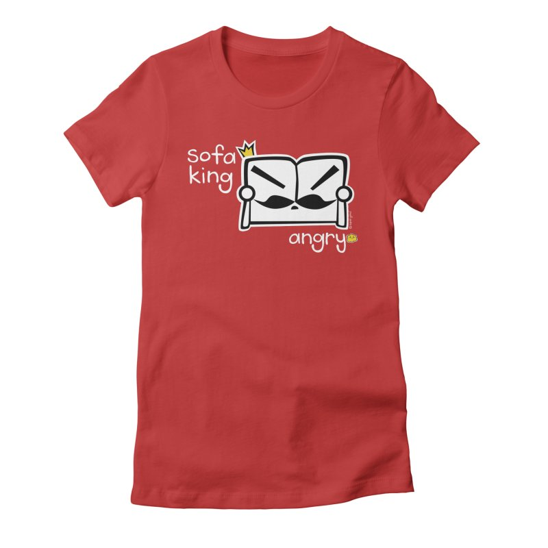 sofa king angry Women's Fitted T-Shirt by super good clothing @ threadless!