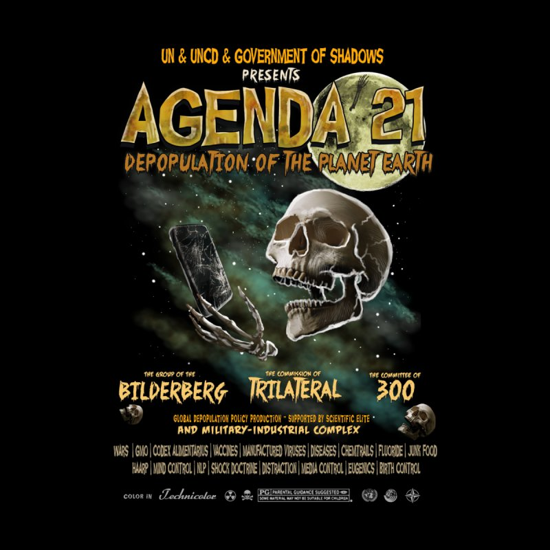 Agenda 21 by superneutrino's Artist Shop
