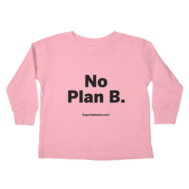 B. Kids Toddler Longsleeve T-Shirt by SuperOpt Shop