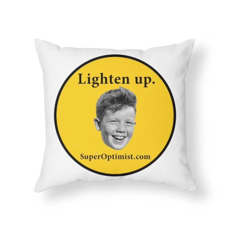 Lighten Up! Home Throw Pillow by SuperOpt Shop