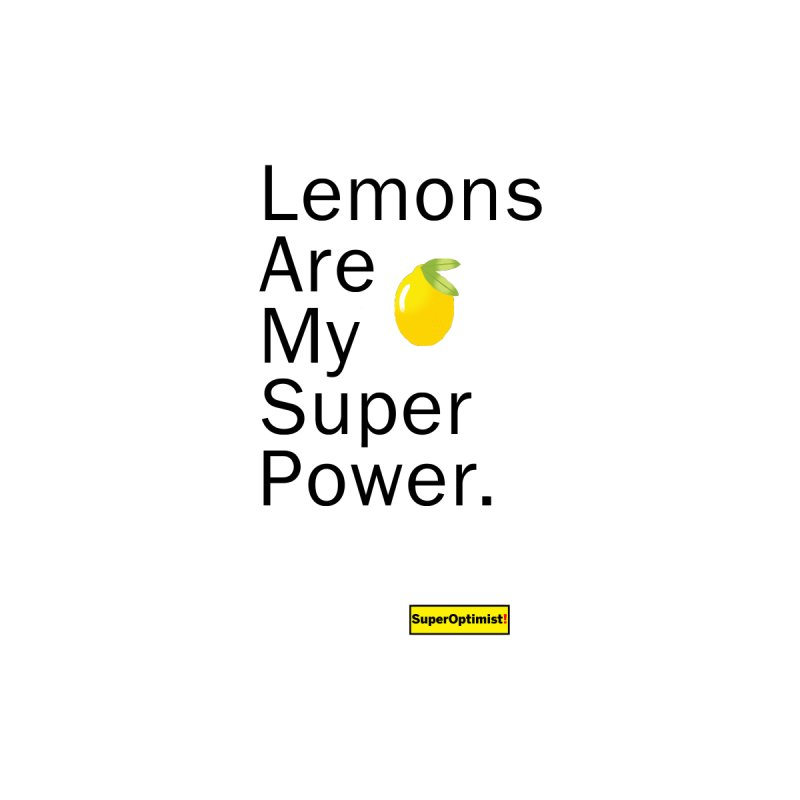 Lemon Power Women's T-Shirt by SuperOpt Shop