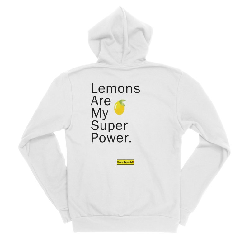 Lemon Power Women's Zip-Up Hoody by SuperOpt Shop