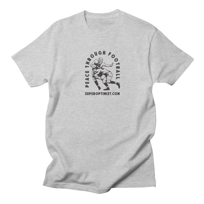 Peace Through Football Men's T-Shirt by SuperOpt Shop