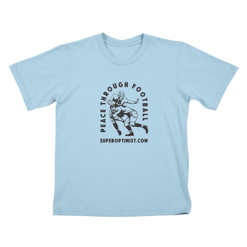Peace Through Football Kids T-Shirt by SuperOpt Shop