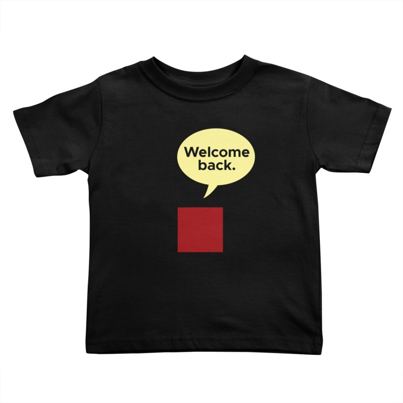 Greetings from Square One. Kids Toddler T-Shirt by SuperOpt Shop
