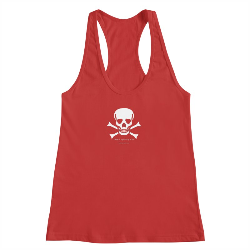 Today's the day Women's Racerback Tank by SuperOpt Shop