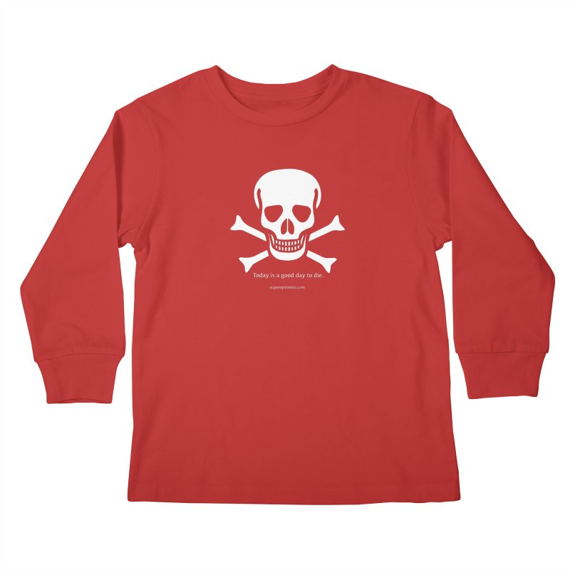 Today's the day Kids Longsleeve T-Shirt by SuperOpt Shop