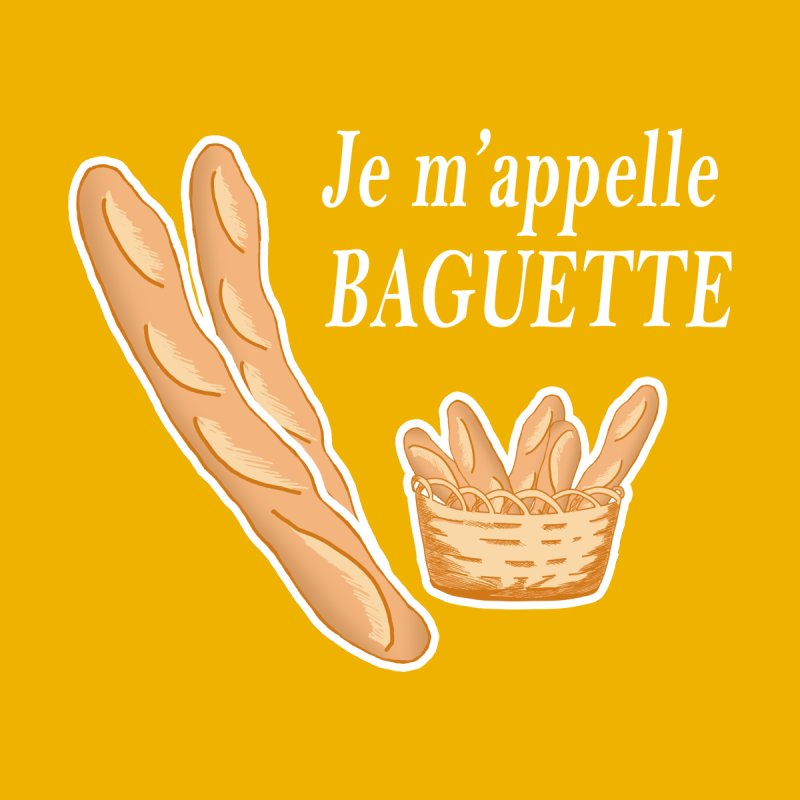 Je m'appelle BAGUETTE Men's T-Shirt by superskinbaby's Artist Shop