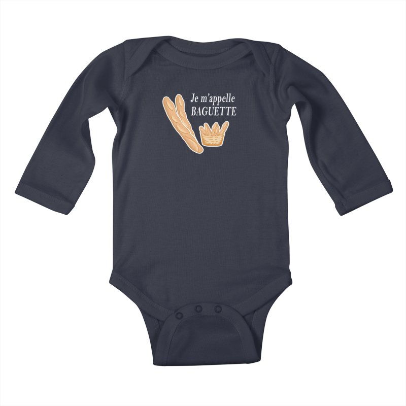 Je m'appelle BAGUETTE Kids Baby Longsleeve Bodysuit by superskinbaby's Artist Shop