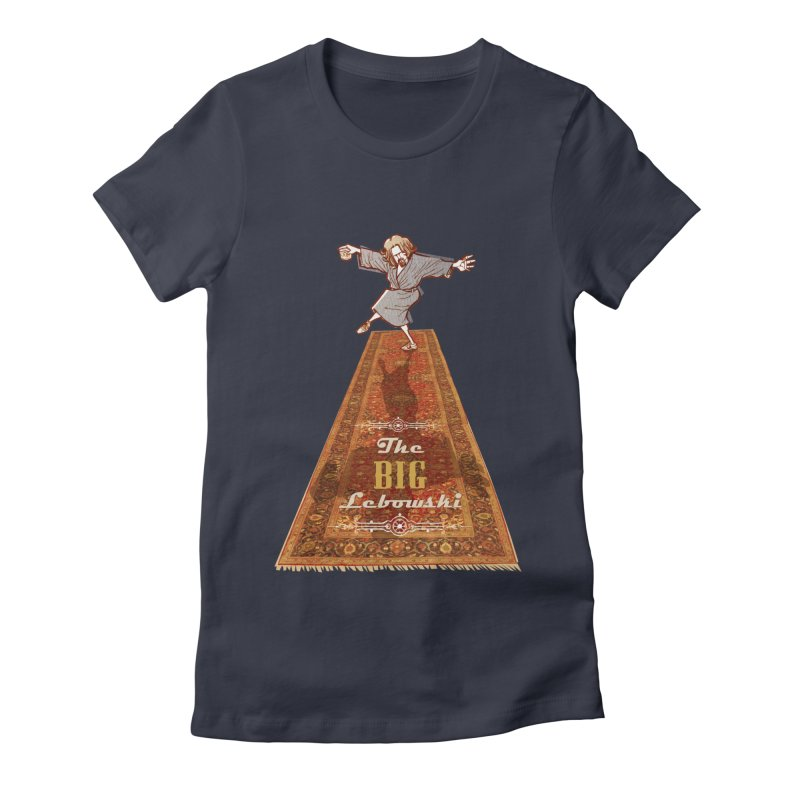 This Tshirt really ties the room together Women's Fitted T-Shirt by supmon's Artist Shop