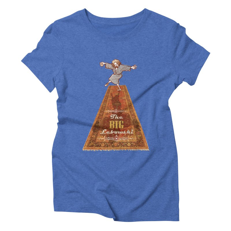 This Tshirt really ties the room together Women's Triblend T-Shirt by supmon's Artist Shop