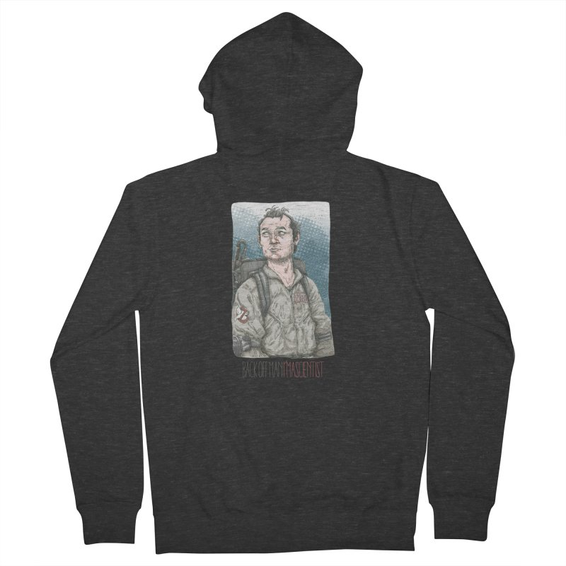 Back off Man, I'm a Scientist  Men's Zip-Up Hoody by supmon's Artist Shop