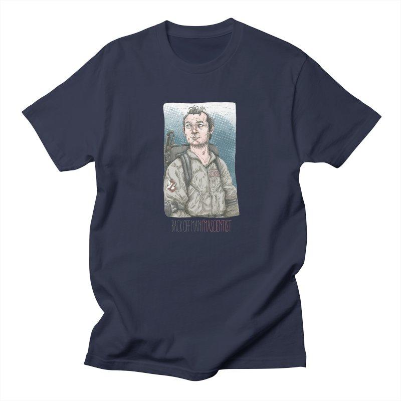 Back off Man, I'm a Scientist  Men's T-shirt by supmon's Artist Shop